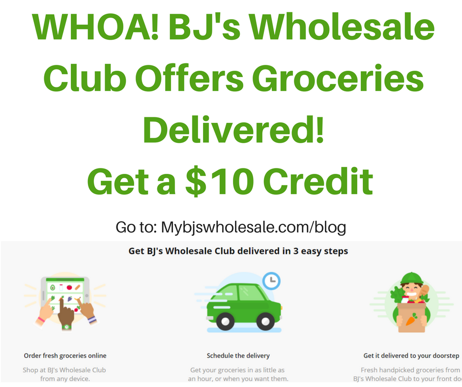 Bj S Wholesale Now Offers 1 Hr Grocery Delivery Services 10 Credit My Bjs Wholesale Club