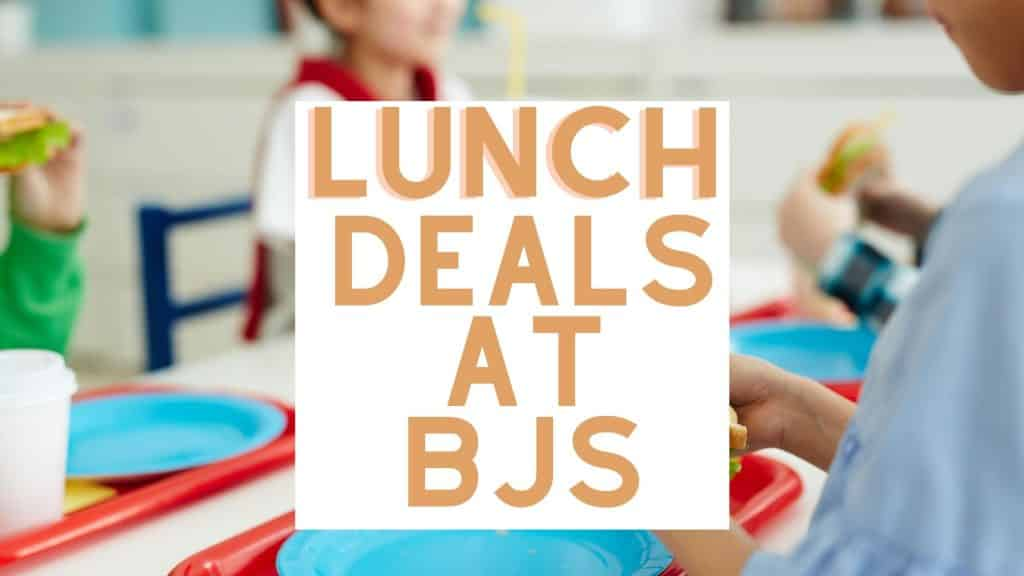 lunch deals at bjs this month