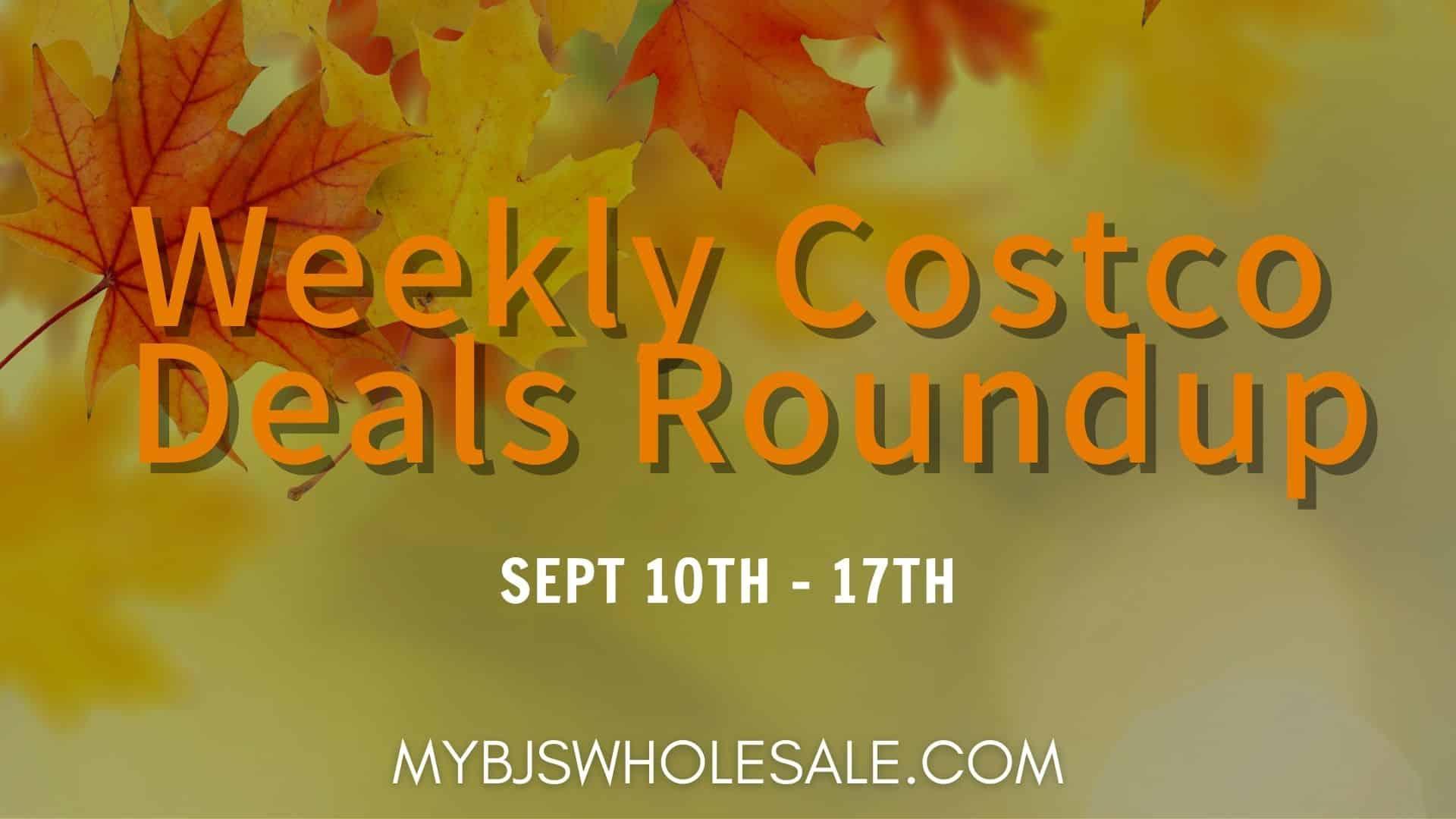 Weekly Costco Deals Roundup 9/13